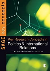 Key Research Concepts in Politics and International Relations (Key Concepts)