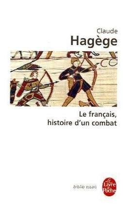 Le français, histoire d'un combat