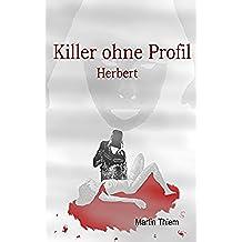 Killer ohne Profil: Herbert