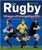 Le grand livre du Rugby (NE) de Nemer Habib,Fabien Pelous (Préface) ( 30 novembre 2011 )