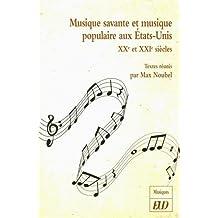 Musique savante et musique populaire aux Etats-Unis : XXe et XXIe siècles