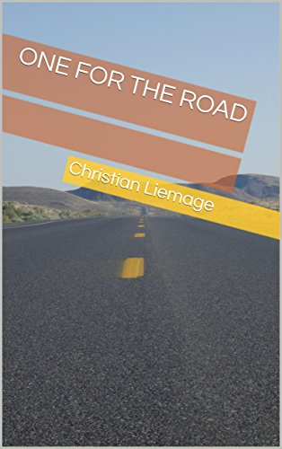 One For The Road (English Edition) par Christian Liemage