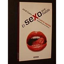 EL SEXO QUE HABLA - El porno español explicado por sí mismo