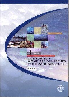 La Situation Mondiale Des Peches Et De L aquaculture 2008