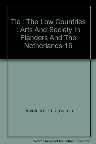 tlc-the-low-countries-arts-and-society-in-flanders-and-the-netherlands