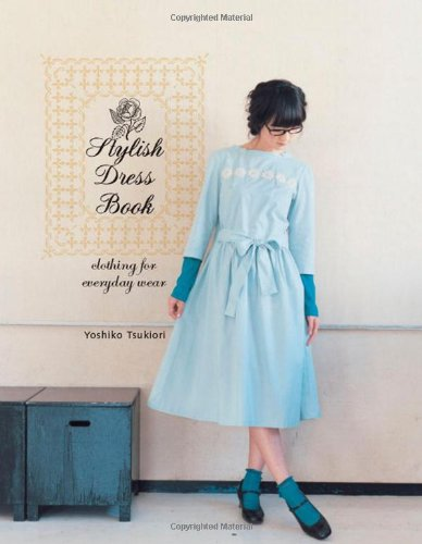 Stylish Dress Book: Clothing for Everyday Wear (Dress Stylish Book)