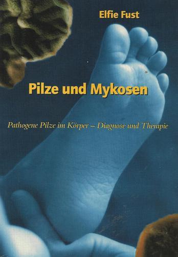 pilze-und-mykosen-pathogene-pilze-im-krper-diagnose-und-therapie