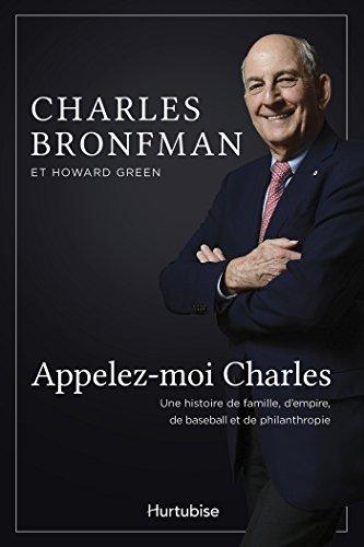 Appelez-moi Charles: Une histoire de famille, d'empire, de baseball et de philanthropie