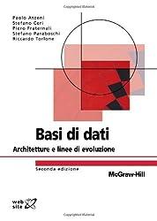 Basi di dati. Architetture e linee di evoluzione (Istruzione scientifica)