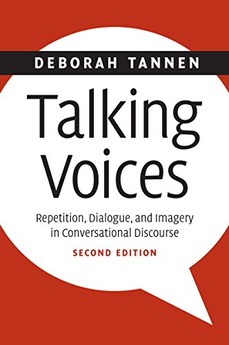 Talking Voices: Repetition, Dialogue, and Imagery in Conversational Discourse (Studies in Interactional Sociolinguistics Book 26) (English Edition) por Deborah Tannen