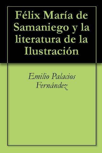 Félix María de Samaniego y la literatura de la Ilustración por Emilio Palacios Fernández
