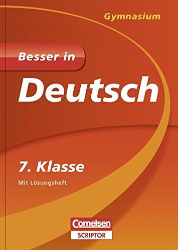 Besser in Deutsch - Gymnasium 7. Klasse - Cornelsen Scriptor (Cornelsen Scriptor - Besser in)