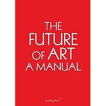 Ingo Niermann - the Future of Art. A Manual