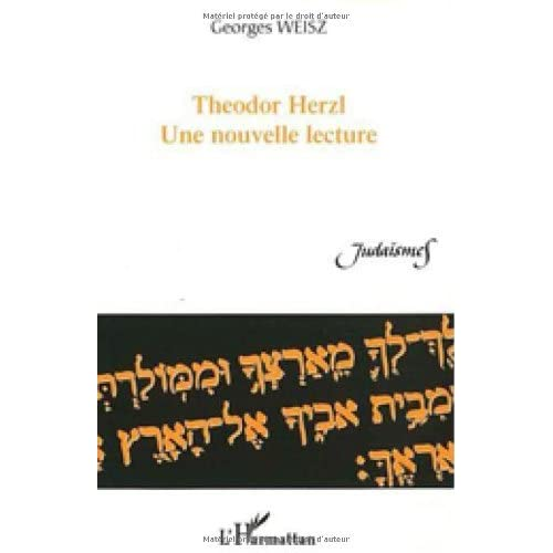 Theodor Herzl, une nouvelle lecture (Judaïsmes)
