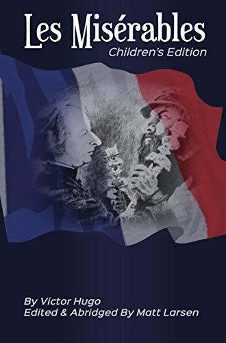 Les Misérables: Childrens Edition (English Edition) eBook: Matt ...