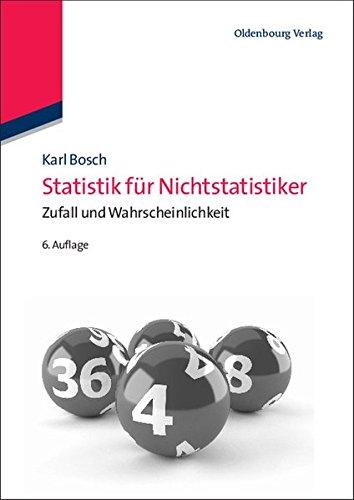 Statistik für Nichtstatistiker: Zufall und Wahrscheinlichkeit: Zufall und Wahrscheinlichkeit