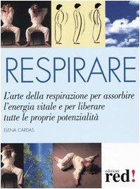 Respirare (Terapie naturali) por Elena Cardas