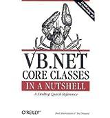[(VB.NET Core Classes in a Nutshell )] [Author: Budi Kurniawan] [Jul-2002]