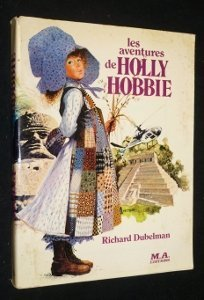 the-adventures-of-holly-hobbie-a-novel-by-richard-dubelman-1980-01-01