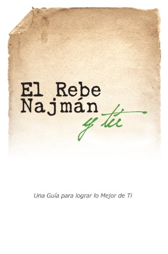 El REBE NAJMÁN Y TÚ por Jaim Kramer