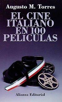 El cine italiano en 100 películas (El Libro De Bolsillo (Lb))