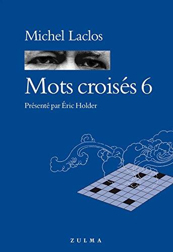 Mots croisés 6 par Michel Laclos
