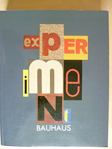 Experiment Bauhaus: Katalog zur Ausstellung in Dessau