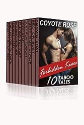Forbidden Kisses: Ten Taboo XXX Stories