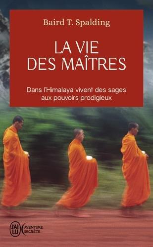 La Vie des Maîtres par Baird Thomas Spalding