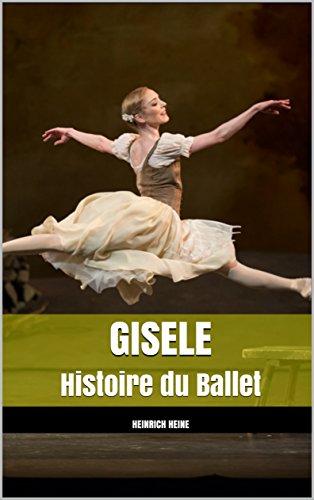 GISELE: Histoire du Ballet