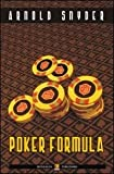 Scarica Libro Poker formula (PDF,EPUB,MOBI) Online Italiano Gratis