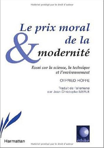 Le prix moral de la modernité