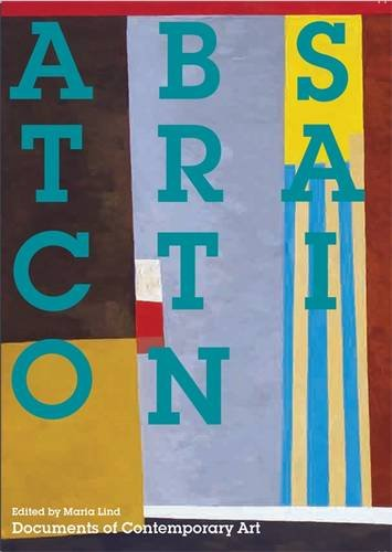 Abstraction (Documents of Contemporary Art) por Maria Lind