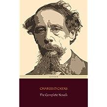 Charles Dickens: The Complete Novels + A Christmas Carol (Centaur Classics)