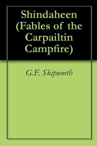Shindaheen (Fables of the Carpailtin Campfire Book 1) (English Edition)