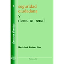 Derecho penal y seguridad ciudadana