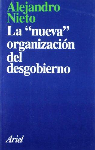 La nueva organización del desgobierno (Ariel Arte y Patrimonio)