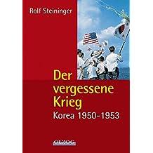 Der vergessene Krieg: Korea 1950–1953