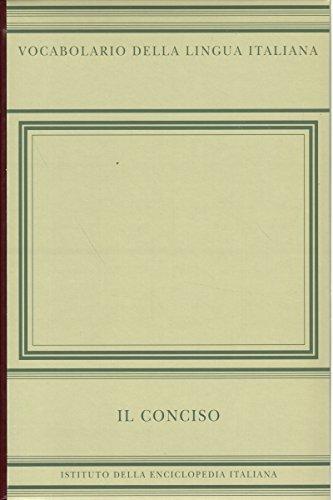 Vocabolario della lingua italiana. Il Conciso