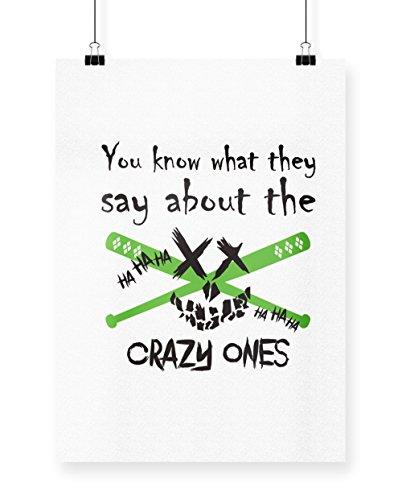 issen, was sie sagen, über die Crazy Ones Poster Druck Wall Art Design, weiß, A4 (Zwangsjacke Asylum)