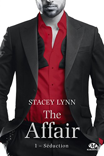 Séduction: The Affair, T1 (French Edition)