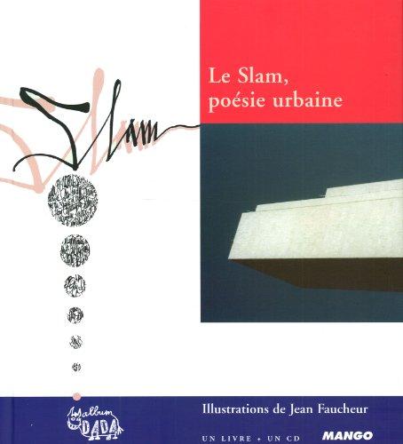 Le Slam, poésie urbaine (1CD audio)