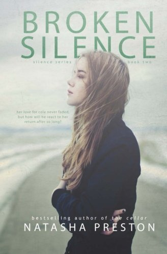 Broken Silence by Natasha Preston (2013-03-22)