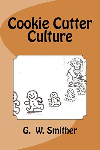Cookie Cutter Culture