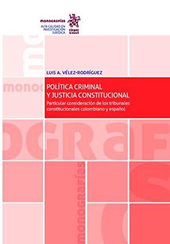 Política Criminal y Justicia Constitucional (Monografías)