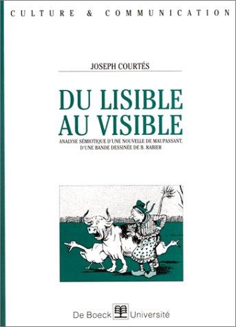 Du lisible au visible. Analyse sémiotique d'une nouvelle de Maupassant, d'une bande dessinée de B. Rabier