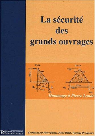 La sécurité des grands ouvrages : Hommage à Pierre Londe