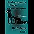 In dominanter Liebe - Band 1: Die Probezeit (FemDom - Zyklus)