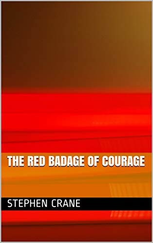 The Red badage of courage (Ebook Book 23) (English Edition) eBook ...
