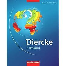 Diercke Weltatlas - Ausgabe 2008: Heimatteil Baden-Württemberg